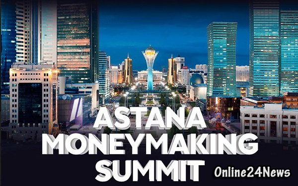 Astana Moneymaking Summit-2018